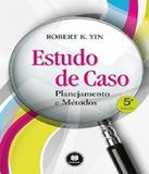 Estudo De Caso - Planejamento E Metodos - 05 Ed - Artmed - biociencias (grupo a)