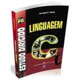 Estudo Dirigido de Linguagem C - Editora érica