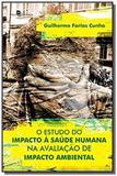 Estudo do impacto a saude humana na avaliacao de i - Paco editorial