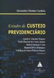Estudos de Custeio Previdenciário - Livraria do advogado