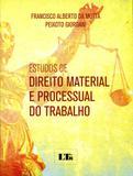 Estudos de Direito Material e Processual do Trabalho - Ltr