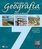 Estudos De Geografia - 7 Ano - Ef Ii - 02 Ed - Ftd