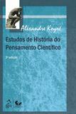 Estudos de História do Pensamento Científico - Forense universitária