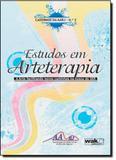Estudos em Arteterapia: a Arte Facilitando Novos Caminhos na Busca do ser - Vol. 2 - Wak