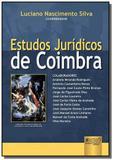 Estudos juridicos de coimbra - Jurua