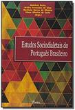 Estudos sociodialetais do portugues brasileiro - Pontes