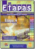 Etapas - Etapa 4 - A2.2 - Curso de Español Por Módulos - 01Ed/09 - Edinumem editorial