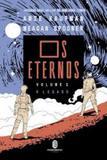 Eternos, Os: O Legado - Vol. 1 - Morro branco
