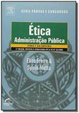 Etica na administracao publica - serie provas e 01 - Grupo elsevier