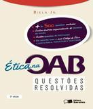 Etica Na Oab - Questoes Resolvidas - 03 Ed - Saraiva