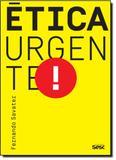 Ética Urgente! - Edicoes sesc