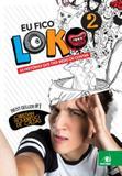 Eu fico loko - vol. 2 - Novas paginas (novo conceito)