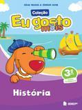 EU GOSTO MIS - HISTORIA - 3º ANO - Ibep-ftd