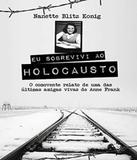Eu Sobrevivi Ao Holocausto - Universo dos livros