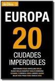 Europa 20 ciudades imperdibles - De dios