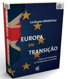 Europa Em Transicao - E realizacoes