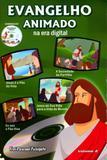 Evangelho animado na era digital - volume 2 c/dvd - Odorizzi editora grafica