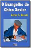 Evangelho de chico xavier (o) - Didier