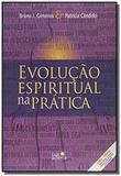 Evolucao espiritual na pratica - Luz da serra