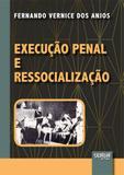 Execução Penal e Ressocialização - Juruá