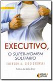 Executivo, o Super-homem Solitário - Santuario