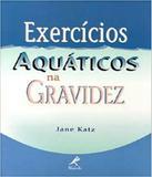 Exercicios Aquaticos Na Gravidez - Manole - saude