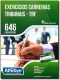 Exercicios Carreiras Tribunais - Trf - 01Ed/14 - Alfacon