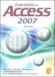 Exercicios de access 2007 - Fca editora (portugal)