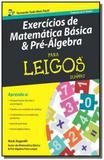 Exercicios de matematica basica e pre - algebra pa - Alta books