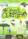 Expedições Urbenauta Curitiba - Col. Capitais do Brasil - Univer cidade