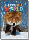 Explore Our World 3 -  Lesson Planner with Audio CD and Teachers Resource CD-ROM - Cengage