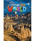 Explore Our World 6 - Student Book - Cengage (elt)