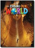 Explore our world: student book 5 - National geographic learning