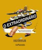 Extraordinario, O - Nova alexandria