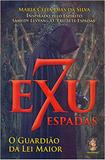 Exu Sete Espadas. O Guardião da Lei do Amor - Madras