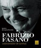 Fabrizio Fasano - Colecionador De Sonhos - Leya brasil
