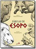 Fabulas de esopo - colecao lendas e contos - Paulus