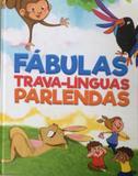 Fabulas, trava-linguas e parlendas - Pae