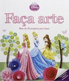 Faca Arte - Princesas - Dcl