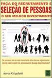 Faça do recrutamento e seleçao de pessoas o seu melhor investimento - Qualitymark