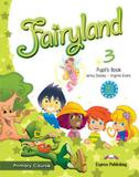 Fairyland 3 -  primary 2nd cycle - pupils book - Express publishing