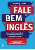 Fale bem ingles - Alta books