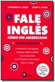 Fale ingles como um americano - inclui cd de audio - Disal editora
