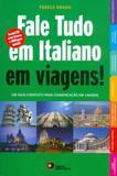 Fale tudo em italiano em viagens! com cd audio - Disal editora