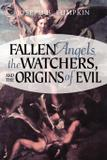 Fallen Angels, the Watchers, and the Origins of Evil - Fifth estate