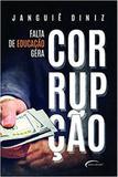 Falta de educaçao gera corrupçao - Novo seculo
