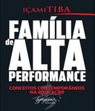Familia De Alta Performance - Integrare