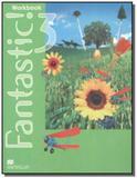 Fantastic 3 workbook - Macmillan