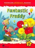 Fantastic freddy - macmillan childrens reader level 1 - Macmillan do brasil
