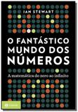 Fantastico mundo dos numeros, o - a matematica do - Jorge zahar